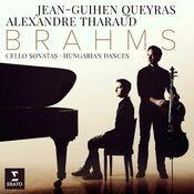 Brahms: Cello Sonatas Nos 1, 2 & 6 Hungarian Dances