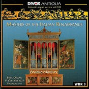 Organ Music - Cavazzoni, M. / Fogliano, J. / Antico, A. / Valente, A. / Macque, G. (Historic Organ Series, Vol. 7)