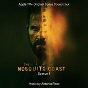 The Mosquito Coast Season 1 (Original Series Score Soundtrack)