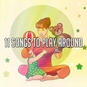 11 Songs to Play Around