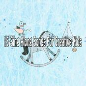 15 Sing Along Songs for Creative Kids