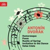 Dvořák: Humoresque - Fibich: Poem - Sinding: Rustle of Spring - Weber: Invitation to the Dance - Nedbal: Valse triste - Boccherini
