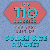 Top 110 Classics - The Very Best of Golden Gate Quartet