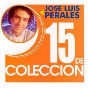 Jose Luis Perales 15 de Colección