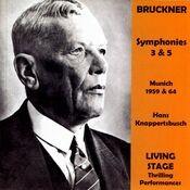 Anton Bruckner: Symphony No. 3, Symphony No. 5