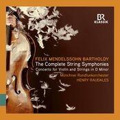 Felix Mendelssohn: The Complete String Symphonies