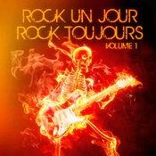 Rock un jour, Rock toujours, Vol. 1