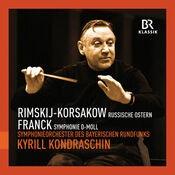 Rimsky-Korsakov: Russian Easter Festival - Franck: Symphony in D Minor (Live)