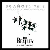 The Beatles - 50 Años de la Grabación en la Caberna de Hamburgo en 1961