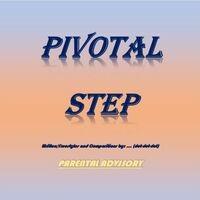 Pivotol Step