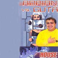 Adrian vs. Guta House