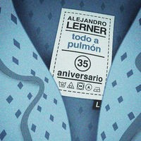 Todo a Pulmón (Versión 35 Aniversario)