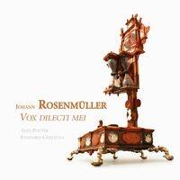 Rosenmüller: Vox dilecti mei