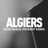 Death March (Prurient Remix)