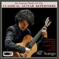 Six Famous Works of the Classical Guitar Repertoire