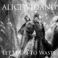 Let It Go to Waste