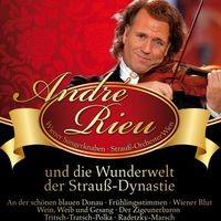 André Rieu: und die Wunderwelt der Strauss-Dynastie