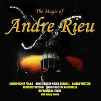 The Magic Of Andre Rieu