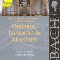 BACH, J.S.: Ohrdruf, Luneburg and Arnstadt