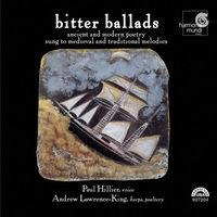 Bitter Ballads - Ancient and Modern Poetry Sung to Medieval and Traditional Melodies