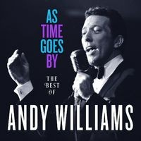 As Time Goes By: The Best of Andy Williams