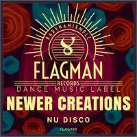 Newer Creations Nu Disco