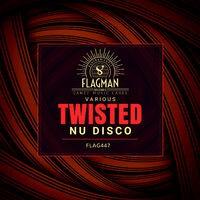 Twisted Nu Disco
