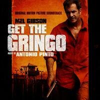 Get the Gringo (Original Motion Picture Soundtrack)