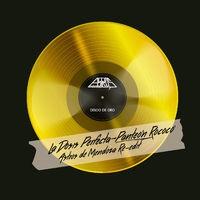 La Dosis Perfecta - Single (Re-Edit)