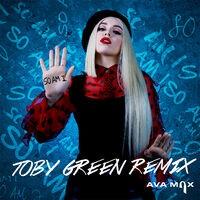 So Am I (Toby Green Remix)