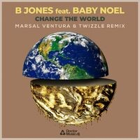 Change the World (Marsal Ventura & Twizzle Remix)