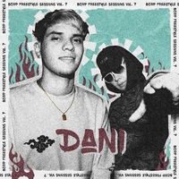 DANI: Bzrp Freestyle Sessions, Vol. 7
