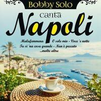 Bobby Solo canta Napoli