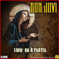 Livin' On A Prayer (Live)