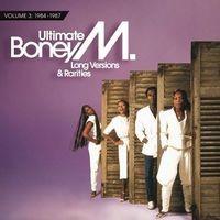 Ultimate Boney M. - Long Versions & Rarities Vol. 3 (1984 - 1987)
