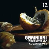 Geminiani: Concerti Grossi Op. 7