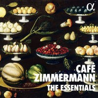 The Essentials of Café Zimmermann