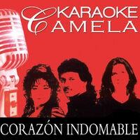 Karaoke Camela Corazon Indomable Playback