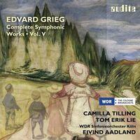 Grieg: Complete Symphonic Works, Vol. V