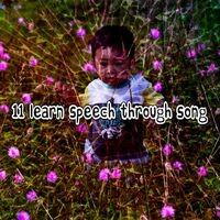 11 Learn Speech Through Song