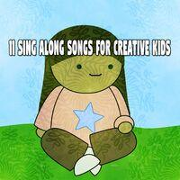 11 Sing Along Songs for Creative Kids