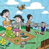 14 Play Time Classics