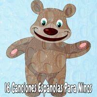 16 Canciones Espanolas Para Ninos