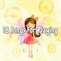 18 Songs for Playing