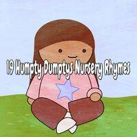19 Humpty Dumptys Nursery Rhymes