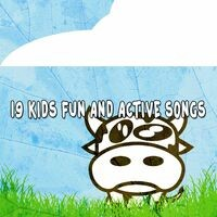19 Kids Fun and Active Songs