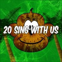 20 Sing with Us