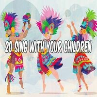 20 Sing with Your Children