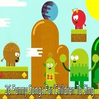 26 Funny Songs for Children to Sing