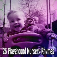 26 Playground Nursery Rhymes